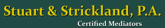 Stuart & Strickland, P.A. - Certified Mediators